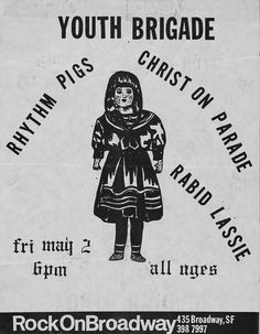 Youth Brigade, Rhythm Pigs, Christ On Parade and Rabid Lassie | 35 Old Punk Flyers That Prove Punk Used To Be So Cool