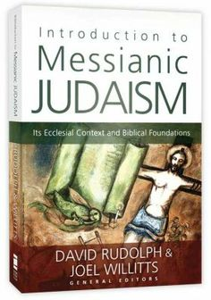 In this comprehensive introduction to Messianic Judaism, David Rudolph and Joel Willitts present a collection of articles by both Messianic Jews and Gentile Christians. Introduction to Messianic Judaism offers a thorough examination of the ecclesial context and biblical foundations of the Messianic Jewish movement.