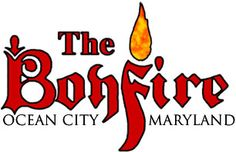 The Bonfire   Ocean City Maryland