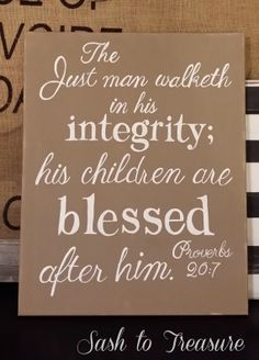 Hand Painted Canvas with Scripture Proverbs 20:7