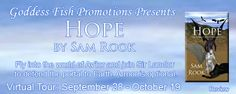 REVIEW TOUR & #GIVEAWAY - Hope by Sam Rook - #Fantasy, #Romance, 5 out of 5 (exceptional), Goddess Fish Promotions  (October)