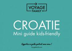 Que voir Croatie : conseils, itinéraire et budget Dubrovnik, Week End En Famille, Blog Voyage, Guide, Mini, Voyage Europe, Trotter, Croatia, Family Travel