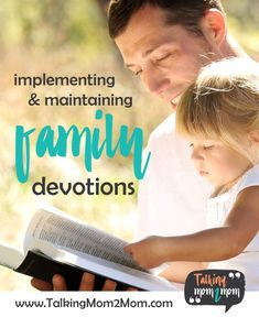 Implementing & Maintaining Family Devotions - Ultimate Homeschool Radio Network
