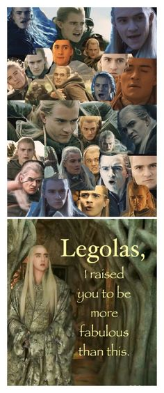 Poor Legolas - too much pressure to be perfect, and Thranduil for dealing with his derp son! Lol (sorry Legolas! Orlando Bloom, Will Turner, Legolas And Thranduil, J. R. R. Tolkien, Into The West, Bubbline, Samantha Morton, Lee Pace, Film Serie