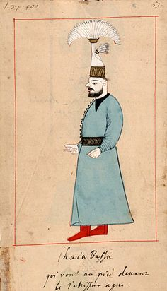 """Infantry colonel  """"Ihaia Bassa qui vont au pied devant le Janissar aga""""      Yaya was an infantry force from Anatolia. Yayabasi. The 'Rålamb Costume Book' is a small volume containing 121 miniatures in Indian ink with gouache and some gilding, displaying Turkish officials, occupations and folk types. They were acquired in Constantinople in 1657-58 by Claes Rålamb who led a Swedish embassy to the Sublime Porte, and arrived in the Swedish Royal Library / Manuscript Department in 1886."""