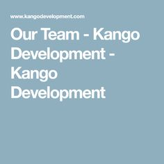 Our Team - Kango Dev