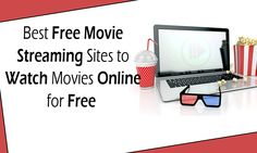 Best Free Movie Streaming Sites No Sign Up � without Downloading