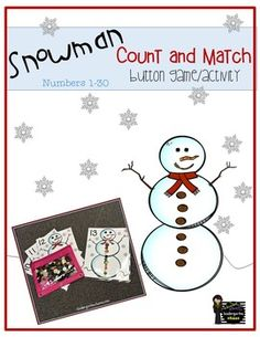 Students will match the correct number of buttons or manipulatives to the corresponding number on each snowman. Includes numerals 1-30; optional tiny snowflakes to use as a manipulative.