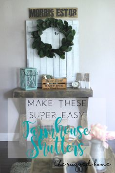 http://www.theruggedrooster.com/farmhouse-shutters/ , Make These Super Easy DIY, Shutters From Scratch, Tutorial, Distressing and Painting, Learn How To make EASY DIY Shutters, farmhouse Shutters, From Scrap or Pallets, Get the Farmhouse Look in Under 30 minutes