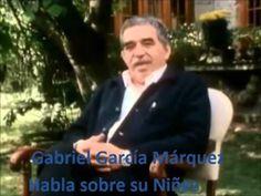 Gabriel García Márquez Habla sobre su Niñez