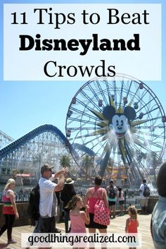 The ultimate guide to beating the Disneyland crowds and having a great time on your Disneyland vacation no matter what time of year you visit.