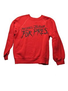 Michael Jackson For Pres. Vintage Sweatshirt 1984