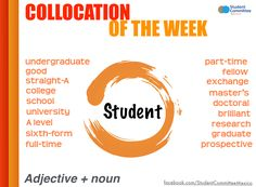' Student ' COLLOCATION OF THE WEEK