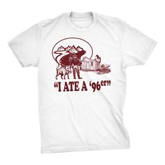 Ate A 96Er T Shirt Funny Great Outdoors Classic 80s Comedy Movie Mens Tee