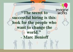 #Success #People #hiring #entrepreneurs #changetheWorld #ImagineWorks