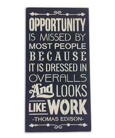Saras Signs Opportunity Is Missed By Most People Indoor/Outdoor Wall Art   zulily