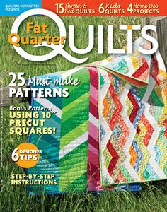 "Look for ""Rectangular Prisms"" from Happy Stash Quilts in Quilters Newsletter's Best Fat Quarter Quilts of 2014 issue."