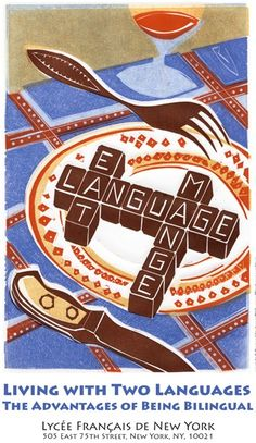 Living with Two Languages: The Advantages of Being Bilingual - New York in French