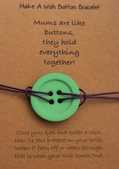 Make a Wish Button Bracelet / Button Bracelet - Mums are like buttons, they hold everything together. by ThePersnicketyCo on Etsy More - Crafts Are Fun Button Art, Button Crafts, Hippie Chic, Homemade Gifts, Diy Gifts, Crafts To Make, Crafts For Kids, Ideas Prácticas, Fete Ideas