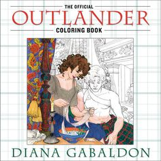 Cover art for the Official OUTLANDER Coloring Book, which will be available October 27, 2015.