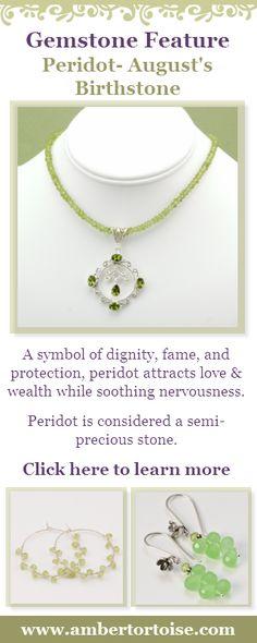 Gemstone properties of Peridot, August's birthstone and also sardonyx ..... Just sayin....