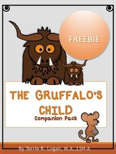 Character Descriptions. Based on The Gruffalos Child by Julia Donaldson. If you dont own the book, you can download it from YouTube. http://www.youtube.com/watch?v=ibctn5G-_dgThis is a sample from the full version: THE GRUFFALO'S CHILD Companion Pack