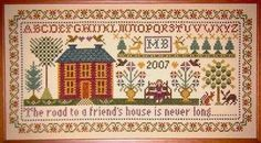 Moira Blackburn Samplers Friend's House Sampler - Cross Stitch Pattern. The road to a friend's house is never long. Model stitched on 14 or 16 count Aida with D