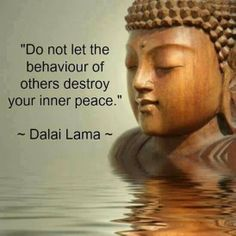 Do not let the behavior of others destroy your inner peace - Dalai Lama Yoga. Motivacional Quotes, Great Quotes, Quotes To Live By, Peace Quotes, Funny Quotes, Namaste Quotes, Change Quotes, Wisdom Quotes, Motivational Sayings