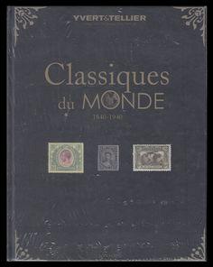 CATÁLOGO YVERT CLASSIQUES DU MONDE 1840/1940