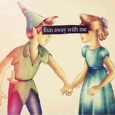 Somewhere in Neverland- my dream as a little girl- to have a boy fly me to an exotic island, live with a bunch of guys and have pirates chasing me