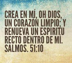 Crea en mi, Oh Dios un corazon limpio...