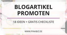 Blogartikel promoten: Wie du mehr Aufmerksamkeit für deine Blogartikel generierst (+ gratis Checkliste). Tipps zum Social Media Marketing + E-Mail-Marketing