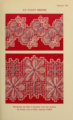 Le Filet brodé Book has many beautiful suggestions Needle Lace, Bobbin Lace, Diy And Crafts, Arts And Crafts, Hardanger Embroidery, Filets, Lace Making, Hand Stitching, Tatting