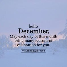 Exceptionnel Positive Quotes : Hello December :) Ift.tt/1QWx9sf