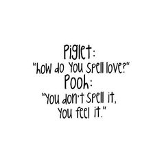 Winnie The Pooh Love Quote ❤ liked on Polyvore featuring quotes, words, text, backgrounds, sayings, fillers, phrases and saying
