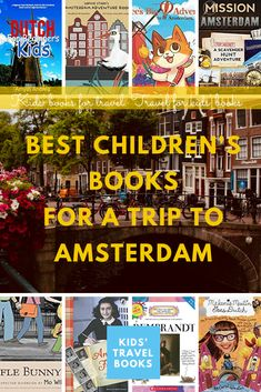 Best children's books for a trip to Amsterdam Visit Amsterdam, Amsterdam Travel, Van Gogh Museum, Best Children Books, Dutch Artists, Buy Tickets, Chapter Books, Book Themes, Walking Tour
