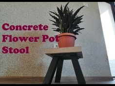 Build a Concrete Stool to raise your flower pot of the floor. Woodworking As A Hobby, Woodworking Projects, Concrete Stool, Flower Pots, Flowers, Easy Garden, Step By Step Instructions, Easy Diy, Planter Pots