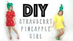 i want to be the strawberry -- DIY Strawberry / Pineapple Girl Costume HALLOWEEN | ANNEORSHINE
