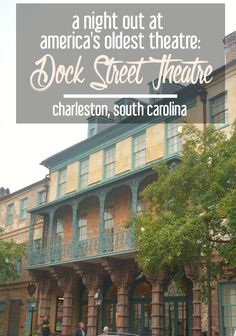 America's oldest theatre, the Dock Street Theatre in Charleston, South Carolina, has quite the storied history. Learn about it and my night out at this arts landmark in the Holy City. Places To Travel, Places To Visit, Family Vacation Destinations, Family Vacations, East Coast Road Trip, Travel Usa, Globe Travel, Travel Tips, United States Travel