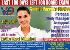 Last 100 Days left for Board Exam. Get personal study manager to support your child for board exam preparation. Our coaching service is available for entire Navi Mumbai. Visit VD Academics, Sanpada