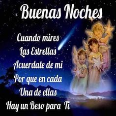 Lovely Good Night, Good Night Prayer, Good Night Sweet Dreams, Good Night Image, Good Night Quotes, Good Morning Good Night, Day Wishes, Mo S, Spanish Quotes