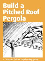 Pitched Roof Attached Pergola Plans