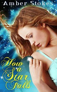 How A Star Falls by Amber Stokes ebook deal