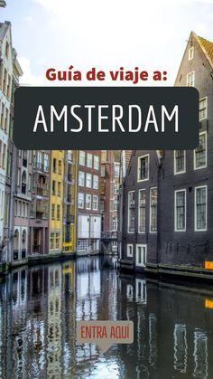 Guía de viaje a Amsterdam en Holanda, Países Bajos. Encuentra aquí todo lo que quieres saber antes y durante tu viaje a Amsterdam.  Donde dormir, que comer, como llegar, como moverse, transporta público, coffee shops, museos y mucho más