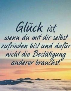 Glück - New Ideas - donald Motivational Quotes, Funny Quotes, Inspirational Quotes, Health App, Thats The Way, True Words, Happy Quotes, Happiness Quotes, Positive Vibes