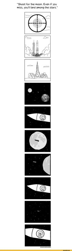 """Shoot fof the moon. Even if you miss, you'll land among the stay's."",comics,funny comics & strips, cartoons,astronaut,moon,shot,rocket,fail,the doghouse diaries"