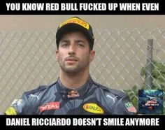 He's still so cute tho :( Red Bull F1, Red Bull Racing, F1 Racing, Ricciardo F1, Daniel Ricciardo, Car Jokes, Thing 1, Michael Schumacher, F1 Drivers