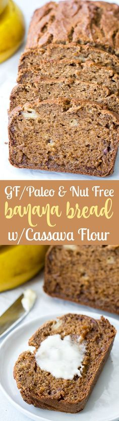 Ultra moist gluten free and Paleo banana bread made with cassava flour, so it's completely nut free!  This hearty and healthy banana bread is great for breakfast and snacks and very kid friendly!