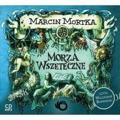 Morza Wszeteczne - Książka Audio Na Cd - Marcin Mortka, Audiobooki w języku polskim <JASK>