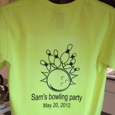 Back of shirt for kids bowling party.  Template for front of shirt is small pin with spot below pin to put guest's name.  See family fun.com